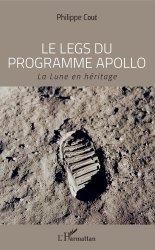 Dernières parutions sur Astronomie, Le legs du programme Apollo