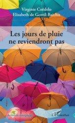 Dernières parutions sur Psychologie, Les jours de pluie ne reviendront pas