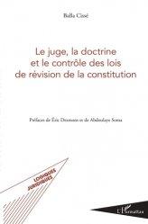 Dernières parutions dans Logiques juridiques, Le juge, la doctrine et le contrôle des lois de révision de la constitution
