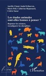 Dernières parutions sur Ethologie, Les études animales sont-elles bonnes à penser ?