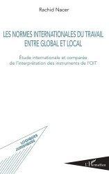 Dernières parutions dans Logiques juridiques, Les normes internationales du travail entre global et local
