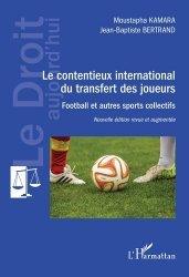 Dernières parutions dans Le droit aujourd'hui, Le contentieux international du transfert des joueurs