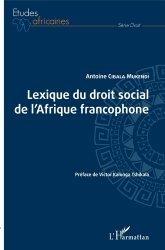 Dernières parutions sur Histoire du droit, Lexique du droit social de l'Afrique francophone