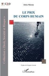 Dernières parutions sur Autres ouvrages de philosophie du droit, Le prix du corps humain