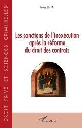 Dernières parutions sur Autres ouvrages de droit des affaires, Les sanctions de l'inexécution après la réforme du droit des contrats