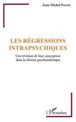 Dernières parutions sur Essais, Les régressions intrapsychiques