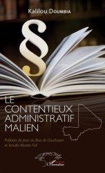 Dernières parutions sur Droit international privé, Le contentieux administratif malien