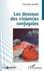 Dernières parutions dans Psycho-logiques, Les dessous des violences conjugales