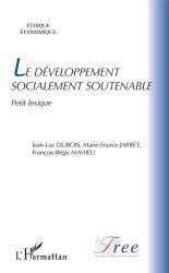 Dernières parutions sur Économie et politiques de l'écologie, Le développement socialement soutenable