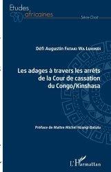 Dernières parutions sur Droit international public, Les adages à travers les arrêts de la Cour de cassation du Congo/Kinshasa