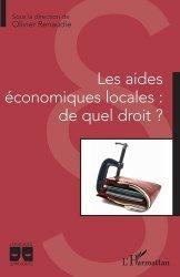 Dernières parutions dans Logiques juridiques, Les aides économiques locales : de quel droit ?