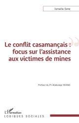 Dernières parutions dans Logiques sociales, Le conflit casamançais : focus sur l'assistance aux victimes de mines