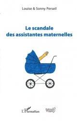 Dernières parutions sur Paramédical, Le scandale des assistantes maternelles