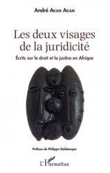 Dernières parutions sur Histoire du droit, Les deux visages de la juridicité