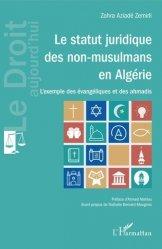 Dernières parutions dans Le droit aujourd'hui, Le statut juridique des non-musulmans en Algérie