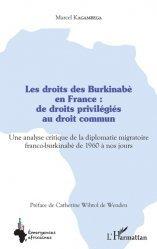 Dernières parutions sur Droits des étrangers, Les droits des Burkinabè en France : de droits privilégiés au droit commun