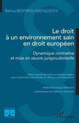 Dernières parutions dans Logiques juridiques, Le droit à un environnement sain en droit européen