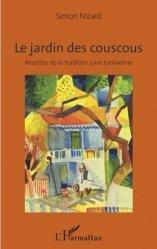 Dernières parutions sur Cuisine et vins, Le jardin des couscous