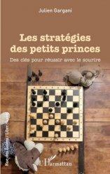 Dernières parutions dans Rue des Ecoles. Libre champ, Les stratégies des petits princes