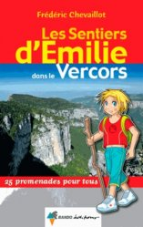 Dernières parutions dans Les Sentiers d'Emilie, Les sentiers d'Emilie dans le Vercors