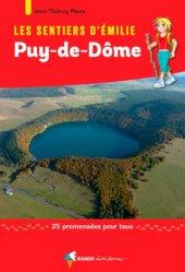 Dernières parutions dans Les sentiers d'Émilie, Les sentiers d'Emilie dans le Puy-de-Dôme