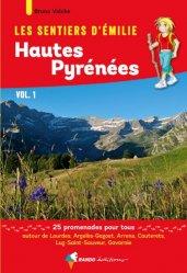 Dernières parutions dans Les sentiers d'Émilie, Les Sentiers d'Emilie dans les Hautes-Pyrénées vol. 1