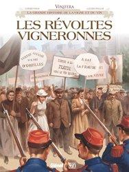 Dernières parutions sur Autour du vin, Les révoltes vigneronnes