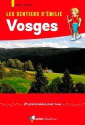 Nouvelle édition Les sentiers d'Emilie dans les Vosges. 25 promenades pour tous