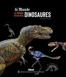 Souvent acheté avec Forêts dans la tempête, le Le grand atlas des dinosaures