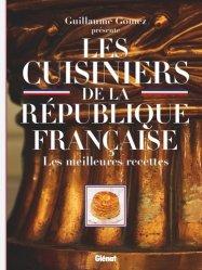 Dernières parutions sur Histoire de la gastronomie, Les cuisiniers de la République française