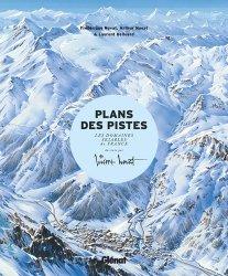 Dernières parutions sur Paysages de montagne, Les plans des pistes