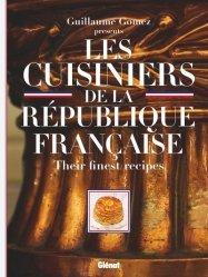Dernières parutions sur Cuisine de Chefs, Les cuisiniers de la République française - Their finest recipes