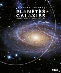 Dernières parutions sur Cosmologie, Le grand coffret planètes et galaxies