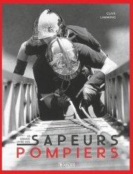 Dernières parutions sur Pompiers, Le grand livre des sapeurs-pompiers