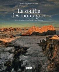 Dernières parutions sur Paysages de montagne, Le souffle des montagnes