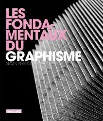 Nouvelle édition Les fondamentaux du graphisme