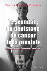 Dernières parutions sur Spécial hommes, Le scandale du dépistage du cancer de la prostate