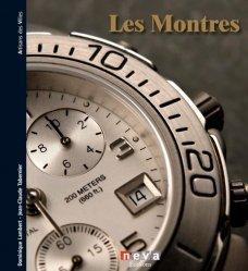 Dernières parutions dans Artisans des villes, Les montres. Les maîtres du temps depuis plus de 500 ans
