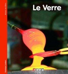 Dernières parutions dans Artisans des villes, Le Verre