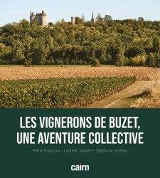 Dernières parutions sur Vins et savoirs, Les vignerons de Buzet, une aventure collective