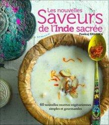 Dernières parutions sur Cuisine indienne, Les saveurs de l'Inde sacrée