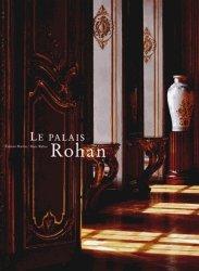 Souvent acheté avec Sculpter pour Louis XV, le Le Palais Rohan