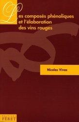 Dernières parutions dans Usuels Féret de la Vigne et du Vin, Les composés phénoliques et l'élaboration des vins rouges