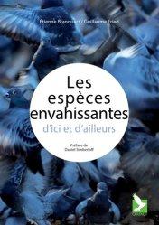 Souvent acheté avec Dictionnaire des farines pour la pêche à la ligne, le Les espèces envahissantes d'ici et d'ailleurs