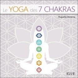 Dernières parutions sur Garder la forme, Le Yoga des 7 Chakras