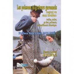 Dernières parutions sur Nature - Jardins - Animaux, Les poissons migrateurs lot-et-garonnais