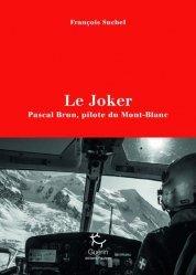 Dernières parutions sur À la montagne, Le Joker