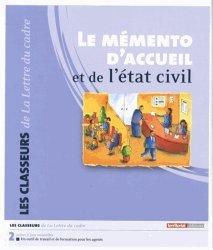 Dernières parutions dans Les classeurs, Le mémento d'accueil et de l'état civil