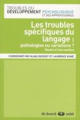 Souvent acheté avec Les clés de la réussite - Gestion d'un cabinet d'orthophonie, le Les troubles spécifiques du langage : pathologies ou variations?