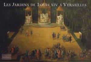 Souvent acheté avec Le jardin des 5 sens, le Les jardins de Louis XIV à Versailles
